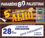 Domingo tem Queima do Alho em Palestina